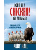 Don't be a Chicken! (Be an Eagle!)