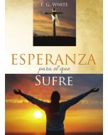 Esperanza para el que Sufre - El camino a Cristo (Hope for the Hurting Steps to Christ - Spanish)