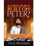 Is God's Church Built on Peter?