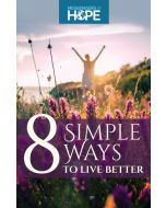 8 Simple Ways to Live Better Messengers of Hope Sharing Tract (100 tracts per packet)