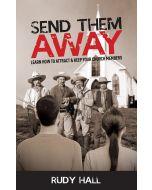 Send Them Away