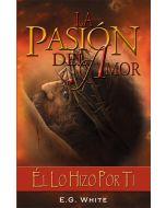 La Pasion Del Amor (The Passion of Love - Spanish)