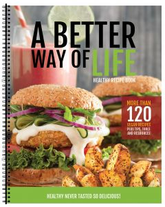 A Better Way of Life Cookbook