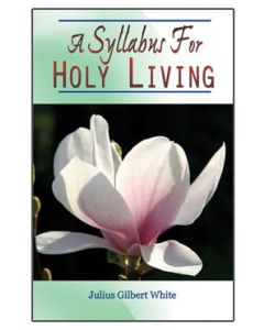 A Syllabus for Holy Living