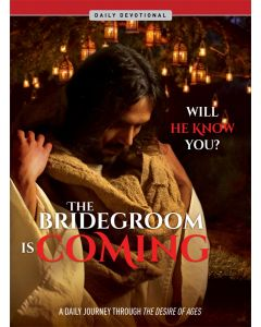 The Bridegroom is Coming