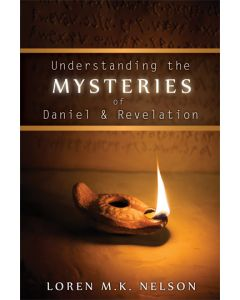 Understanding the Mysteries of Daniel & Revelation