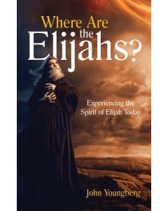 Where Are the Elijahs?