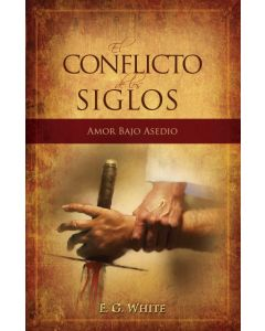 El Conflicto de los Siglos (The Great Controversy - Spanish)