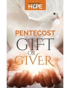 Pentecost: Gift or Giver Messengers of Hope Sharing Tract (100 tracts per packet)