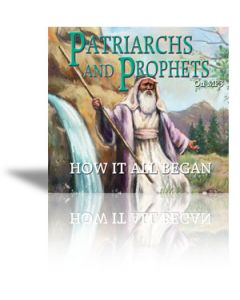 Patriarchs and Prophets on MP3 (2 MP3 CDs)
