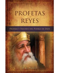 Profetas y Reyes (Prophets and Kings - Spanish)