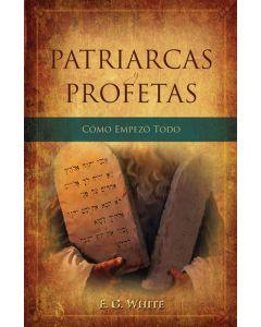 Patriarcas y Profetas (Patriarchs and Prophets - Spanish)
