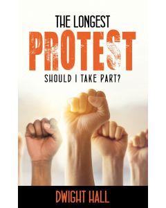 The Longest Protest