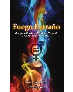 Fuego Extraño (Strange Fire - Spanish)