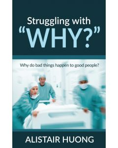 "Struggling with ""Why?"""