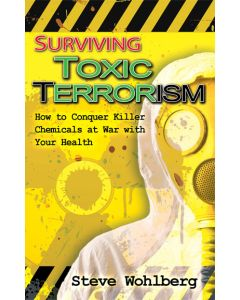 Surviving Toxic Terrorism